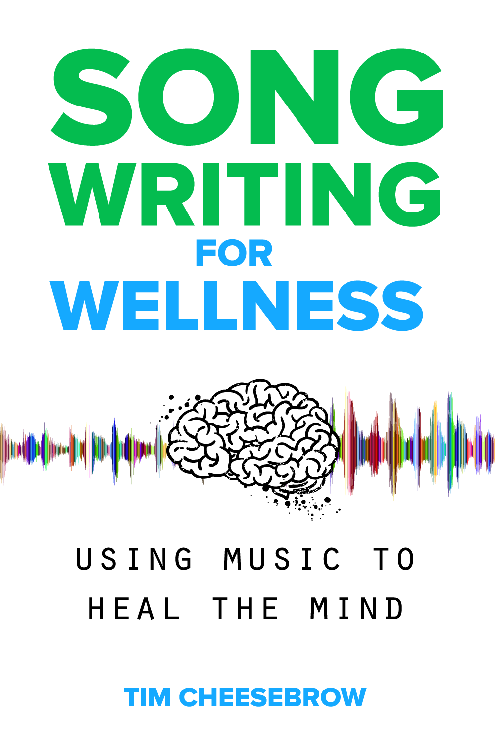 Songwriting for Wellness